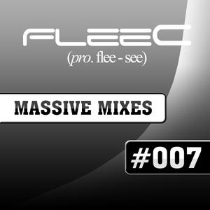 FleeC Massive Mix Episode 007