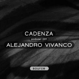 Cadenza Podcast 031 (Source) - Alejandro Vivanco