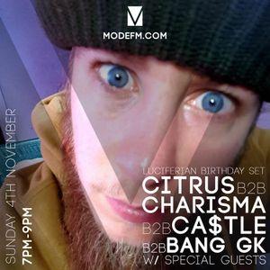 04/11/2018 - DJ Citrus B2B Charisma B2B Ca$tle B2B Bang GK (Luciferian B Day Set) W/ Guest - Mode FM