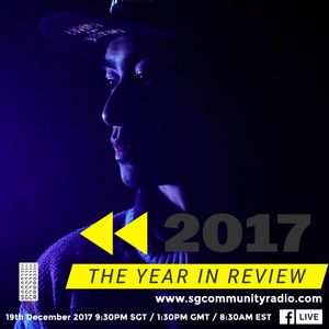 SGCR Radio Show - 19.12.2017 Episode ft. EDEN (2017 The Year in Review)