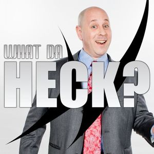 What Da Heck 03-10-2016 with Ruth Thompson