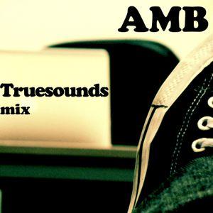 AMB - Truesounds mix