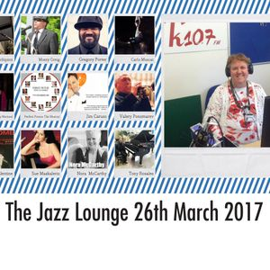 The Jazz Lounge on K107fm Community Radio with Grace Black 26th March 2017