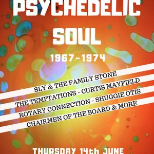 Glossop Record Club - Psychedelic Soul (1967-1974) (June 2018)