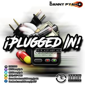 Plugged In: 2016 Hip-Hop Mix