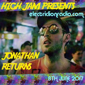 JONATHAN RETURNS HIGH JAM SPECIAL 8TH JUNE 2017
