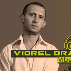 Viorel Dragu@Vibecast Sessions 67