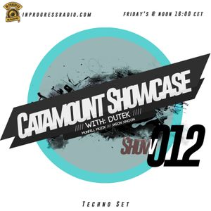 Dutek: Catamount Showcase 0012 @ In Progress Radio