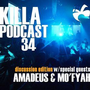 Killa Podcast V.34 (Discussion Edition)