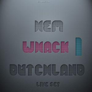 DJ HEM - WHACK 1 (DUTCHLAND LIVE SET)