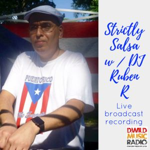 Strictly Salsa w / Ruben R 7-8-17