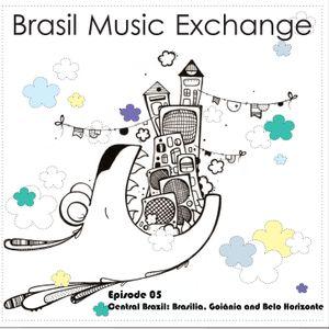 Brasil Music Exchange 05 - Central Brazil: Brasilia, Goiânia and Belo Horizonte