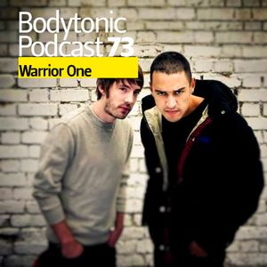 Bodytonic Podcast 073 : Warrior One