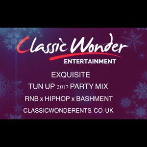 Exquisite Tun Up 2017 Party Mix - RnB, HipHop, Bashment