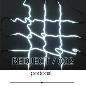 Redject Podcast 002