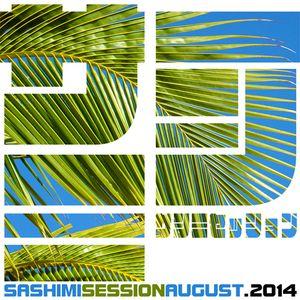 SASHIMISESSION AUGUST 2014