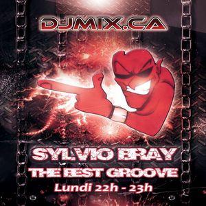 DJ Sylvio Bray - The Best Groove (2017-10-09) DJMIX.CA