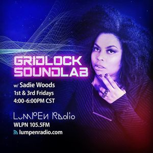Gridlock Sound Lab • Sadie Woods • 06-21-2019