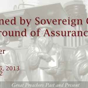 Sustained by Sovereign Grace: The Ground of Assurance