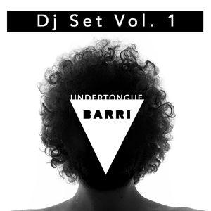 Undertongue - Barri Dj Set Vol. 1