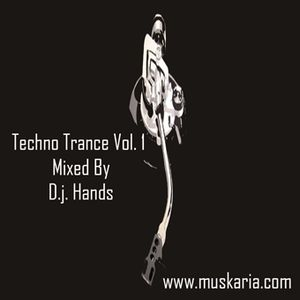 Techno Trance Vol. I - Mixed By D.j. Hands (Muskaria)