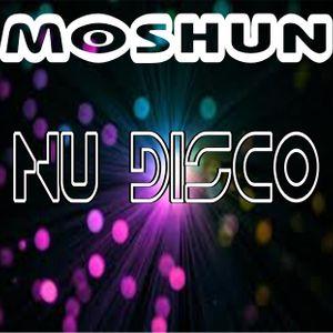Moshun - Nu Disco mix