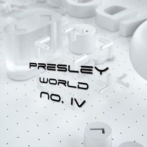 Presley World No. IV