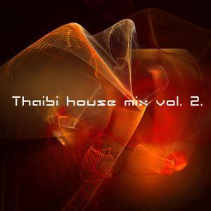 THAIBI - HOUSE MIX VOL. 2 PART 2