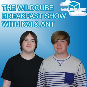 The WildCube Breakfast Show Podcast - 04/08/14