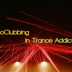 #GoClubbing In Trance Addiction TOP #3 Mix