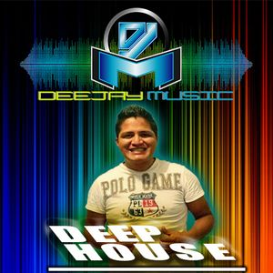 Dj Music - Session Deep House 24 de Marzo 2016