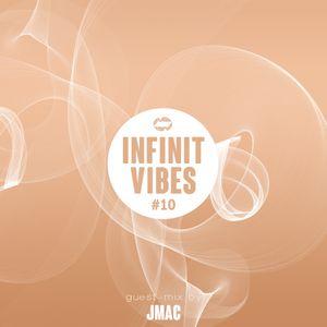 INFINIT Vibes #10 - JMAC