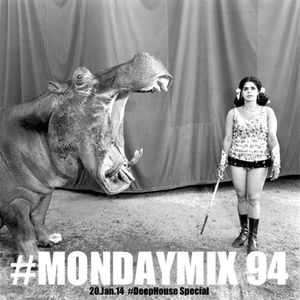 #MondayMix94 by @dirtyswift - #DeepHouse Special - 20.Jan.2014 (Live Mix)