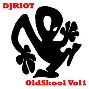 DJRiot - OldSkool Vol1