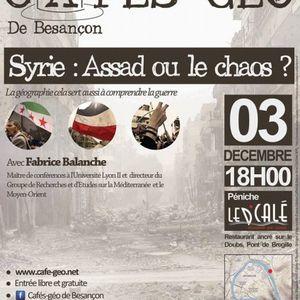 Cafegeo SYRIE  Assad ou le chaos ? avec Fabrice BALANCHE U Lyon2