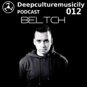 Deepculturemusicily Podcast #012 by Beltch
