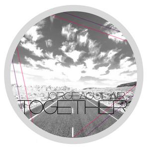 jorgeaguilar - Together (Mayo 2012)