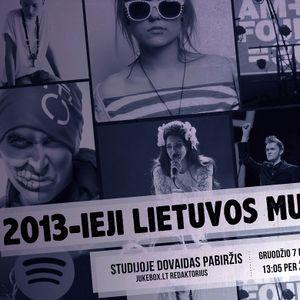 Muzikos spektras - 07/12/13 - 2013-ieji Lietuvos muzikoje
