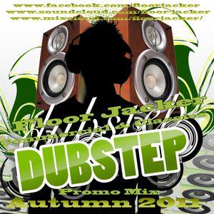 Floor Jacker Commercial Dubstep Mix Autumn 2011
