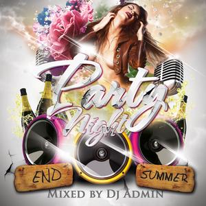 Party Night compilation - End Summer (DjAdmin)