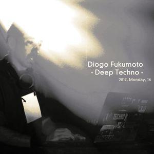 Diogo Fukumoto - Deep techno - 17_01_2017.
