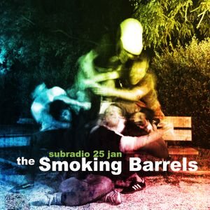 Subradio with The Smoking Barrels