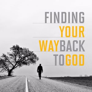 Finding Your Way Back To God | Philip Pattison | 4.3.16