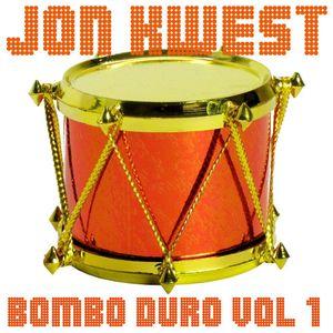 Jon Kwest - Bombo Duro Vol 1