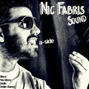 Nic Fabris' Sound, A-Side