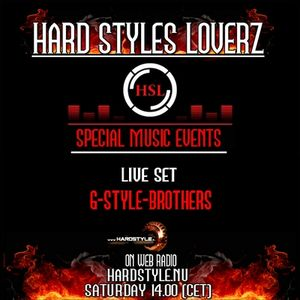 G-Style Brothers - Hard Styles Loverz - Hardstyle.nu - Saturday 31 March 2012