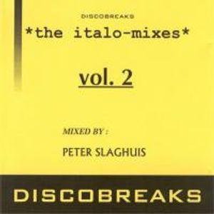 Discobreaks : The Italo Mixes Vol.2 by Peter Slaghuis