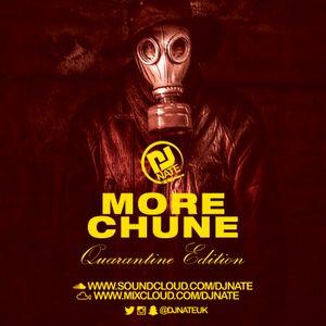 DJ Nate - More Chune - 'Quarantine' Spring 2020 Part 1