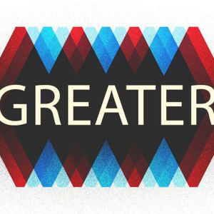 Greater pt 1