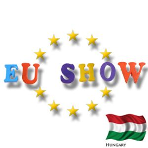 EU Show - Hungary Part 2